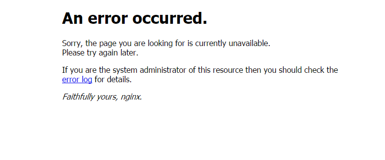 nginx 提示An error occurred 解决方法