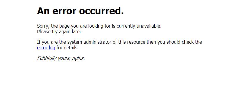 nginx 提示An error occurred 解决方法